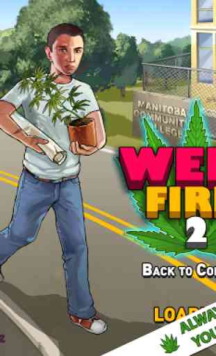 Weed Firm 2: Back to College 2