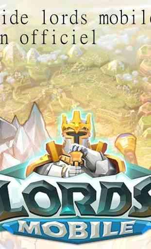 Guide non officiel lord Mobile 1