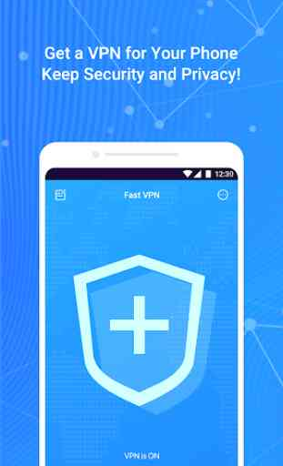 Fast VPN – Free VPN Proxy & Secure Wi-Fi Unblock 1