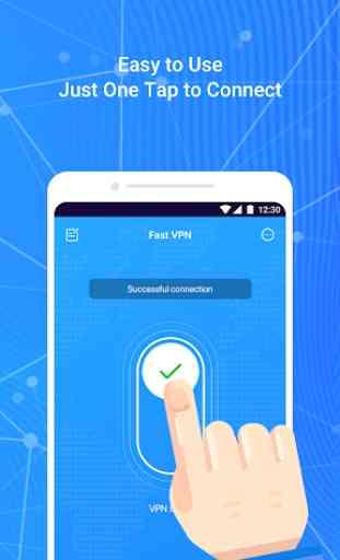 Fast VPN – Free VPN Proxy & Secure Wi-Fi Unblock 4
